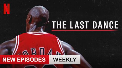 The Last Dance Netflix Official Site